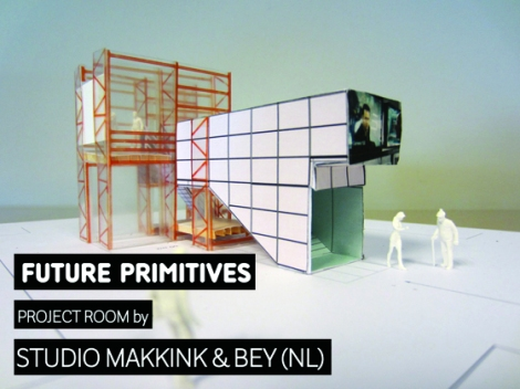 Future Primitives Project Room Makkink Bey